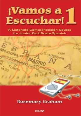 Vamos a Escuchar! 1 - Junior Certificate Spanish Higher & Ordinary Level
