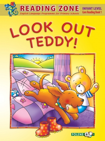 Look Out Teddy! - Core Reader 1 - Reading Zone - Junior Infants