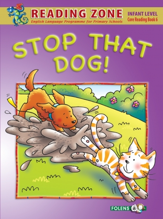 Stop That Dog! - Core Reader 6 - Reading Zone - Senior Infants