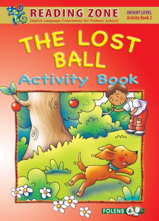 The Lost Ball - Activity Book 2 - Reading Zone - Junior Infants
