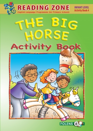 The Big Horse - Activity Book 4 - Reading Zone - Senior Infants
