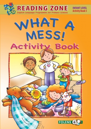 What A Mess! - Activity Book 5 - Reading Zone - Senior Infants