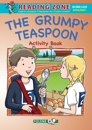 The Grumpy Teaspoon - Activity Book - Reading Zone - Second Class