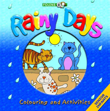 Rainy Day Colouring & Activity Book - Senior Infants