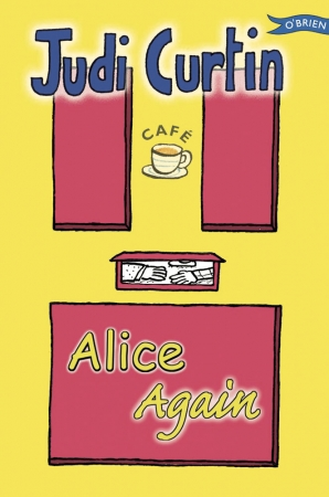Alice Again - Judi Curtin