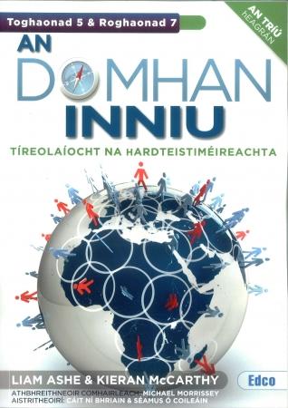 An Domhan Inniu - Toghaonad 5 & Roghaonad 7 - 3rd Edition