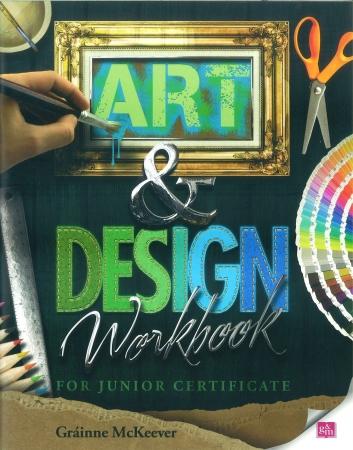 Art & Design Workbook - Junior Certificate Art
