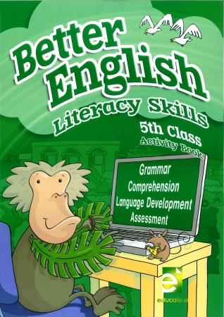 Better English 5 - Literacy Skills Activity Book - Fifth Class