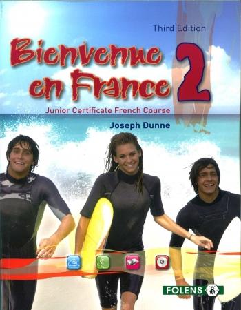 Bienvenue en France 2 - 3rd Edition - Junior Certificate French