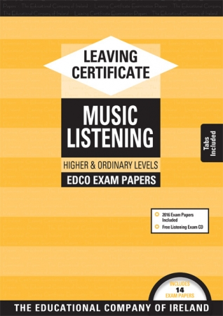 Leaving Cert Music Higher & Ordinary Levels - Includes 2019 Exam Papers