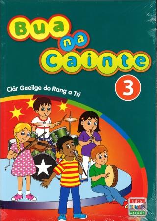 Bua Na Cainte 3 - Clár Gaeilge Do Rang a Trí - Third Class
