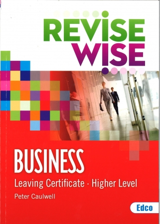 Revise Wise Leaving Certificate Business Higher Level