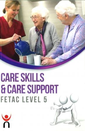 Care Skills & Care Support - FETAC Level 5