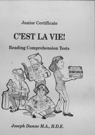 C'est la Vie - Junior Cert Reading Comprehension Tests