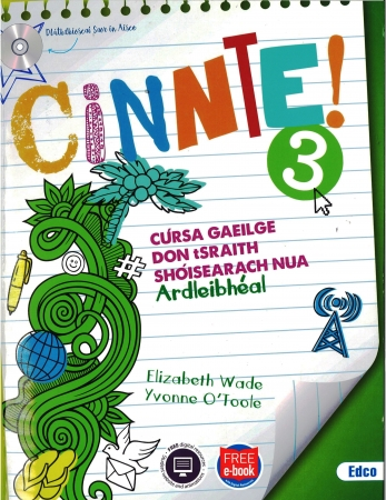 Cinnte!3 -  Pack Higher Level (Ardleibhéal) - Junior Cycle Irish - Includes Free eBook