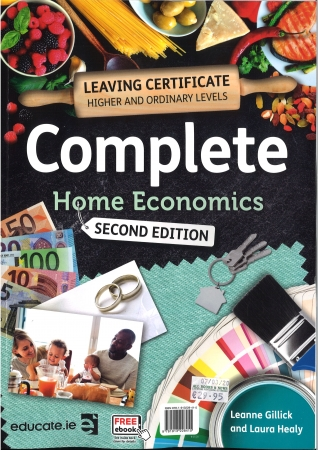 Complete Home Economics Leaving Certificate Pack-2nd Edition-Textbook,Exam Skillbuilder Workbook,Food Studies Assignment Guide.