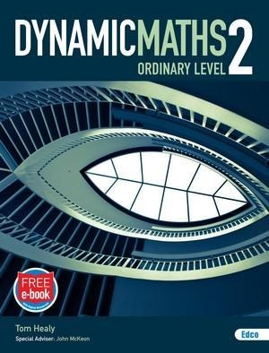 Dynamic Maths  2 - Leaving Certificate Ordinary Level - Includes Free eBook