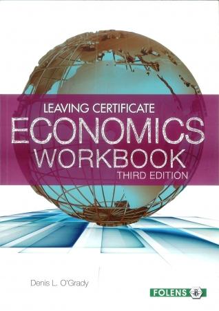 Economics 3rd Edition Workbook - Leaving Certificate Economics