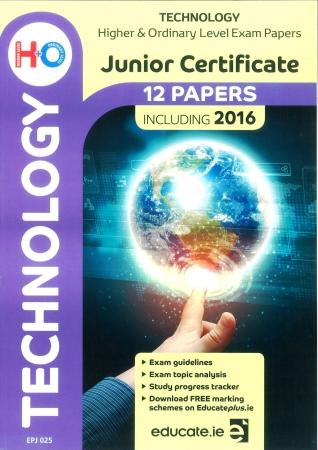 Junior Cert Technology Higher & Ordinary Level - Includes 2016 Exam Paper