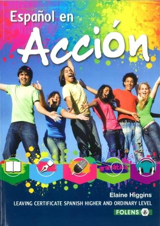 Español En Acción Textbook - Leaving Certificate Spanish Higher & Ordinary Level