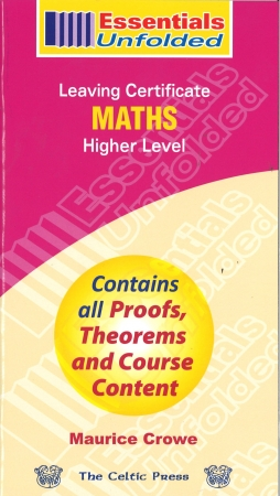 Essentials Unfolded Maths - Leaving Certificate - Higher Level