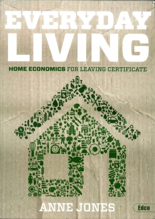 Everyday Living Pack - Textbook, Workbook & Recipe Book - Home Economics for Leaving Certificate
