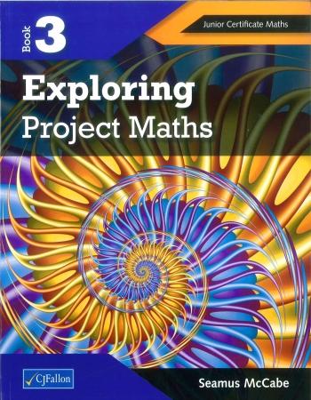Exploring Project Maths 3 - Junior Certificate Higher Level