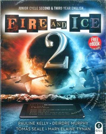 Fire & Ice 2 Pack - Junior Cycle 2nd & 3rd Year English - Textbook & My Collection of Texts Workbook - Includes Free eBook