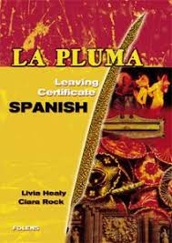 La Pluma Textbook - Leaving Certificate Spanish