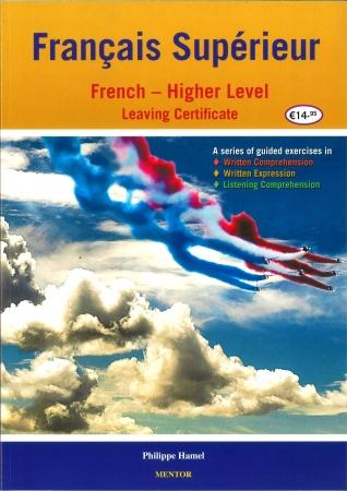 Francais Supérieur - Leaving Cert French - Higher Level