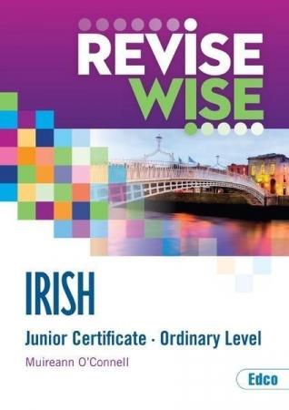 Revise Wise Junior Certificate Irish Ordinary Level