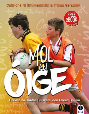 Mol An Oige 1 - Junior Certificate Irish - Includes Free eBook