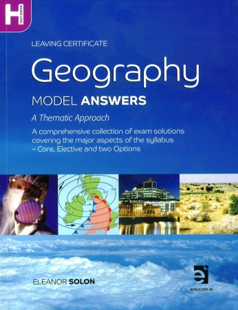 Geography Model Answers: A Thematic Approach Textbook - Leaving Certificate Geography Higher Level