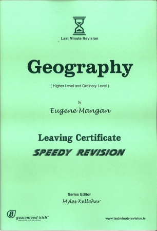 Last Minute Revision LC Geography - Higher & Ordinary Level