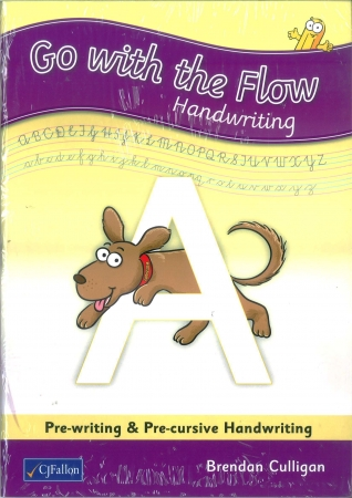 Go With The Flow A Pack - Pupil Book & Home/School Links Book - Pre-writing & Pre-cursive Handwriting - Junior Infants