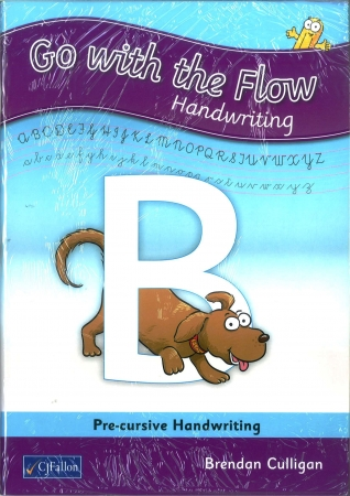 Go With The Flow B Pack - Pupil Book & Home/School Links Book - Pre-writing & Pre-cursive Handwriting - Senior Infants