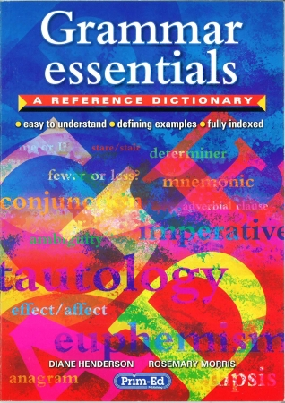 Grammar Essentials - A Reference Dictionary
