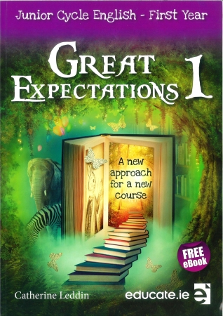 Great Expectations 1 - Junior Cycle English - First Year Pack - Textbook & Student Portfolio Workbook - Includes Free eBook