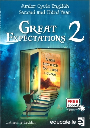 Great Expectations 2 - Junior Cycle English - Second & Third Year Pack - Textbook & Student Portfolio Workbook - Includes Free eBook