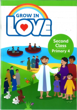 Grow In Love - Primary 4 - 2nd Class