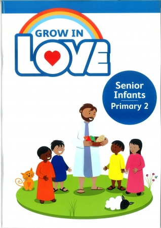 Grow In Love - Primary 2 - Senior Infants