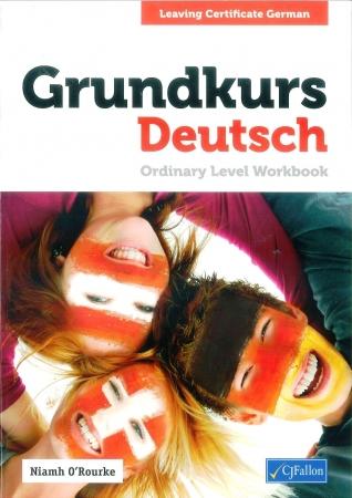 Grundkurs Deutsch - Ordinary Level Workbook - Leaving Certificate German