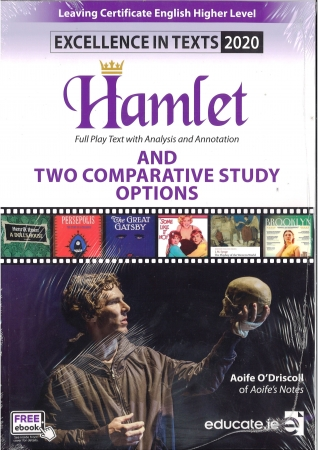 Excellence In Texts 2020 Hamlet - Leaving Certificate English Higher Level (Aoife's Notes) - Free eBook