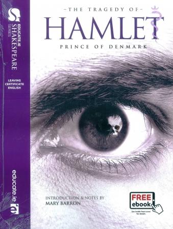 Hamlet - Leaving Certificate English - Educate Shakespeare Series - Includes Free eBook