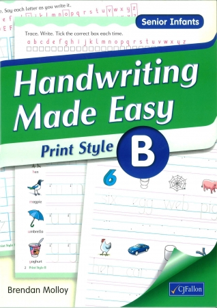 Handwriting Made Easy B - Print Style - Senior Infants