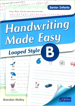Handwriting Made Easy B - Looped Style - Senior Infants