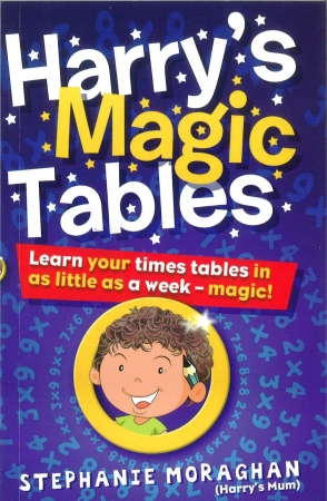Harry's Magic Tables - Learn Your Times Tables In As Little As A Week!