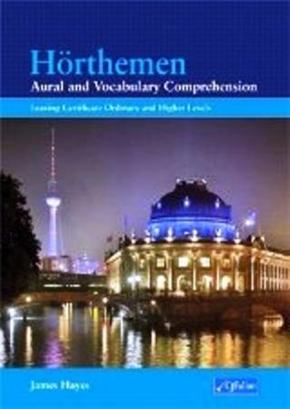 Hörthemen - Aural & Vocabulary Comprehension - German for Leaving Certificate Level