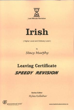 Last Minute Revision LC Irish - Higher & Ordinary Level