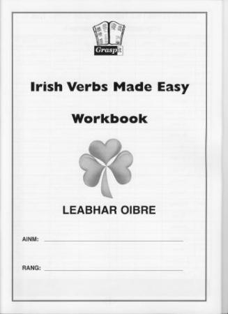 Irish Verbs Made Easy! Workbook